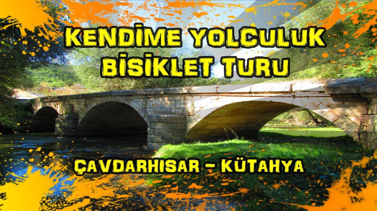 2015/09/19 Kendime Yolculuk Bisiklet Turu - (Kütahya/Çavdarhisar - Kütahya - Bursa)