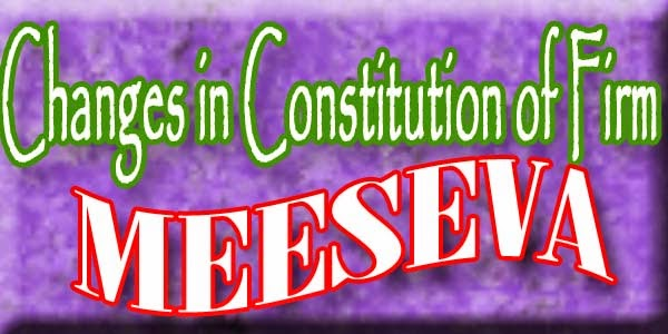 Changes in Constitution of Firm Apply Meeseva