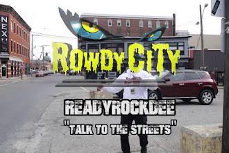 ReadyRockDee - Talk To The Streets   @ReadyRockDee