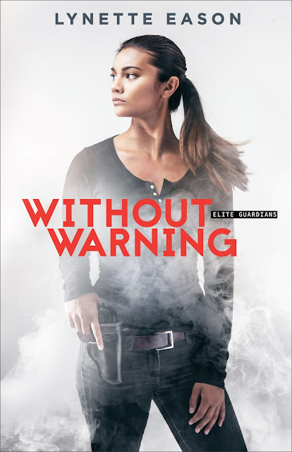 Without Warning (Elite Guardians #2) by Lynette Eason