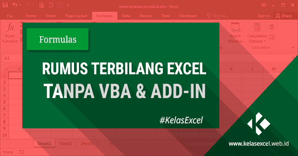 Rumus Terbilang Excel Manual Untuk Merubah Angka Menjadi Huruf