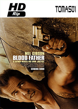 Blood Father (Sangre de mi sangre) (2016) HDRip