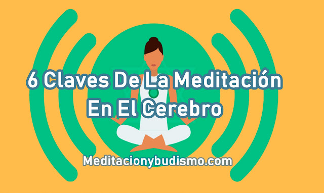 EL IMPACTO DE LA MEDITACIÓN EN EL CEREBRO