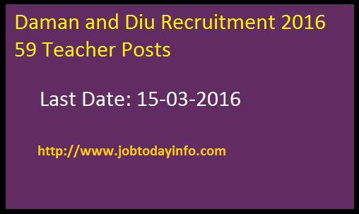 Daman and Diu Recruitment 2016 – Apply for 59 Teacher Posts