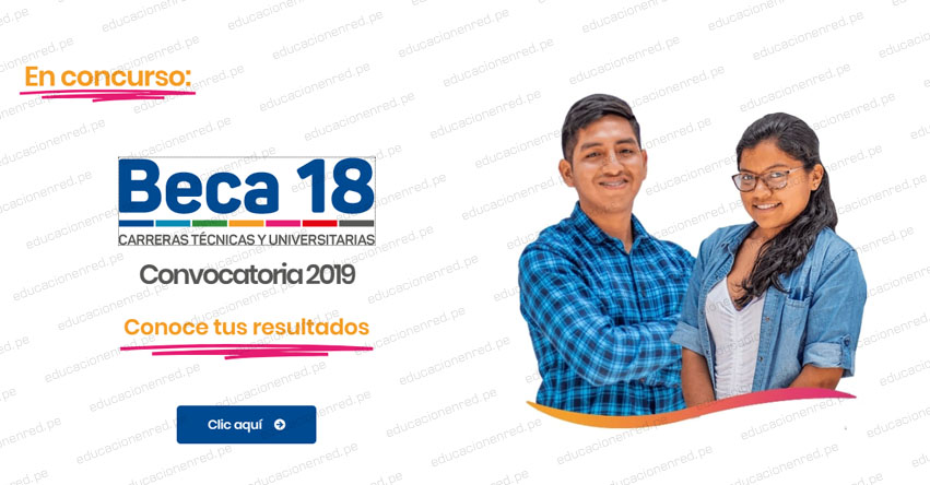 BECA 18: Relación de Becarios Ganadores del 2019 - PRONABEC - www.pronabec.gob.pe