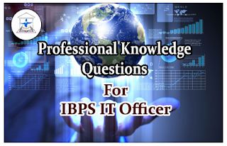 IBPS IT Officer- Professional Knowledge Quiz Set-15