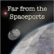 Author Interview : Richard Abbott, author of 'Far from the Spaceports' (Part 1)