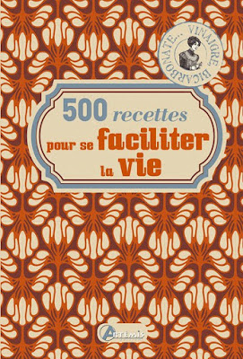 Télécharger Livre Gratuit 500 recettes pour se faciliter la vie pdf