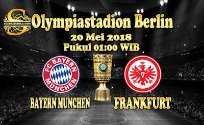 JUDI BOLA DAN CASINO ONLINE - PREDIKSI PERTANDINGAN FINAL GERMAN CUP BAYERN MUNCHEN VS FRAKFURT 20 MEI 2018