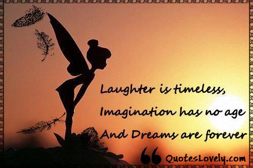 imagination has no age and dreams are forever
