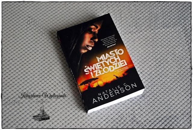 """Niezwykle brutalne """"Miasto świętych i złodziei"""" Natalie C. Anderson"""