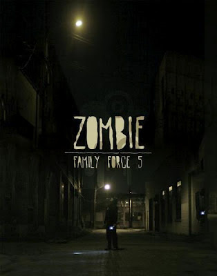 Zombie video Family Force 5