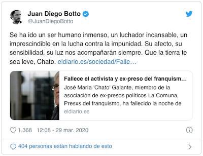 https://twitter.com/JuanDiegoBotto/status/1244204690818174977?ref_src=twsrc%5Etfw%7Ctwcamp%5Etweetembed%7Ctwterm%5E1244204690818174977&ref_url=https%3A%2F%2Fwww.eldiario.es%2Fsociedad%2FFallece-activista-franquista-Chato-Galante_0_1011048946.html