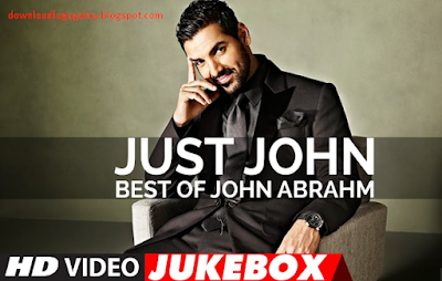 Download Just John Best Of John Abraham Songs Latest Hindi Songs Mp3