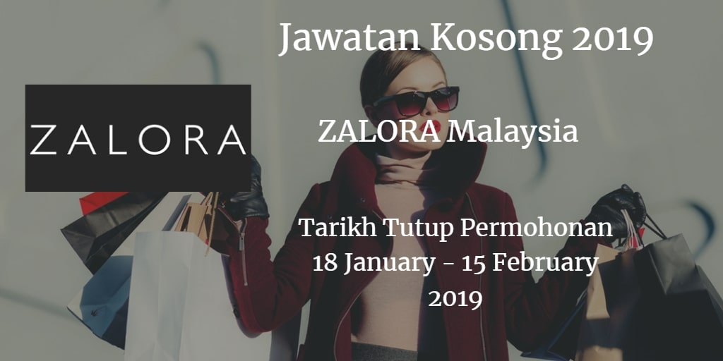 Jawatan Kosong ZALORA Malaysia 18 January - 15 February 2019