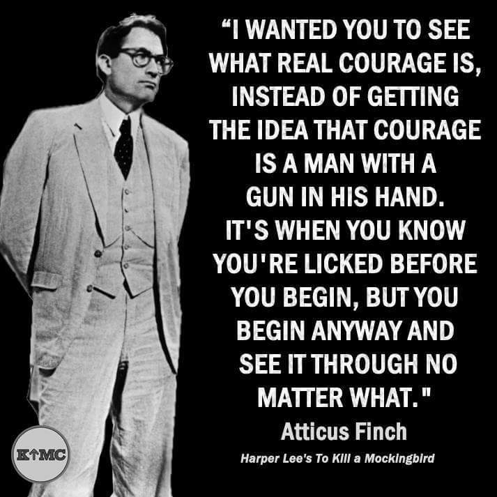 Courage according to Atticus Finch