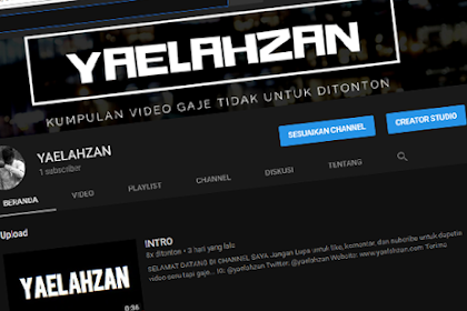 Yaelahzan Buat Blog Sekaligus Channel Youtube Baru