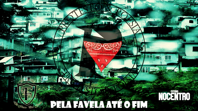 """Protesto&Poesia lança a musica """"Pela Favela Até o Fim"""""""