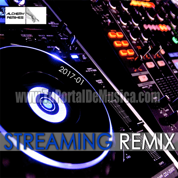 Streaming Remix Volumen 1 (2017)