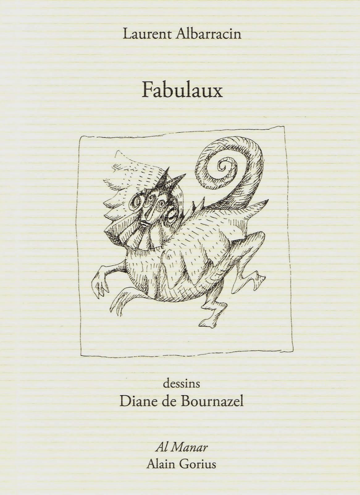 Laurent ALBARRACIN, FABULAUX, ÉDITIONS AL MANAR, 2014