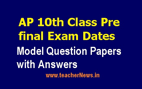 AP 10th Class Pre final Exam Dates 2019 –SSC Pre Public Exam Model Question Papers