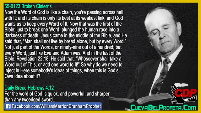 You are passing across hell with the Word of God - William Branham Quotes