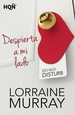 Reseña: Despierta a mi lado de Lorraine Murray