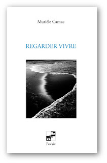 http://murielecamac.blogspot.fr/2016/09/nouveau-recueil-regarder-vivre.html