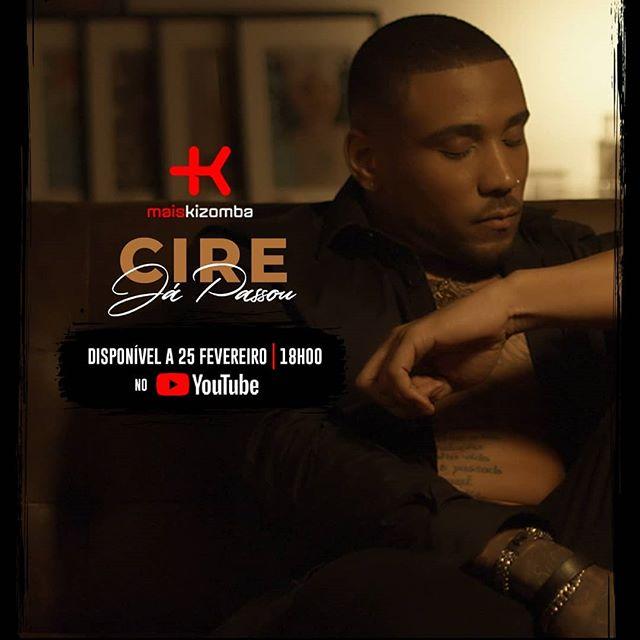 Cire - Já Passou (Kizomba) [Download] baixar nova musica descarregar agora 2019