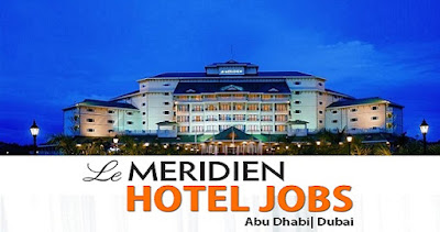Latest Jobs at LE MERIDIEN Hotel-DUBAI-UAE