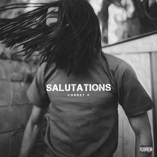 Correy C - Salutations (EP) (2016) - Album Download, Itunes Cover, Official Cover, Album CD Cover Art, Tracklist