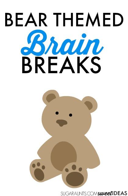 bear brain breaks for the classroom bear themed learning activities