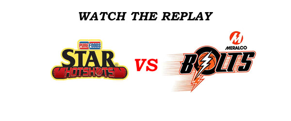 List of Replay Videos Star Hotshots vs Meralco @ MOA Arena September 4, 2016