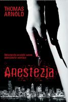 """Thomas Arnold - """"Anestezja"""""""