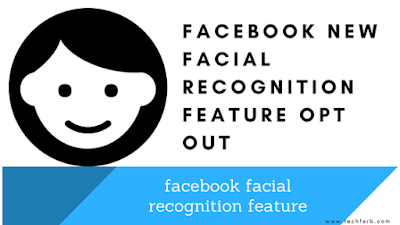 facebook facial recognition feature