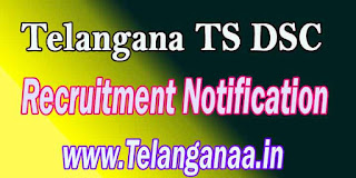 Telangana TS DSC TSDSC Recruitment Notification 2016 Online Apply