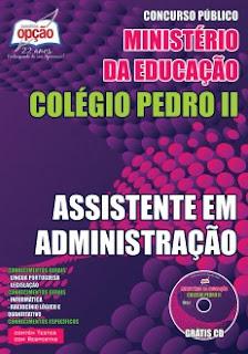 Apostila Colégio Pedro II (IMPRESSA) Assistente em Administração (CP2).