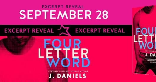 EXCERPT REVEAL : Four Letter Word by J. Daniels