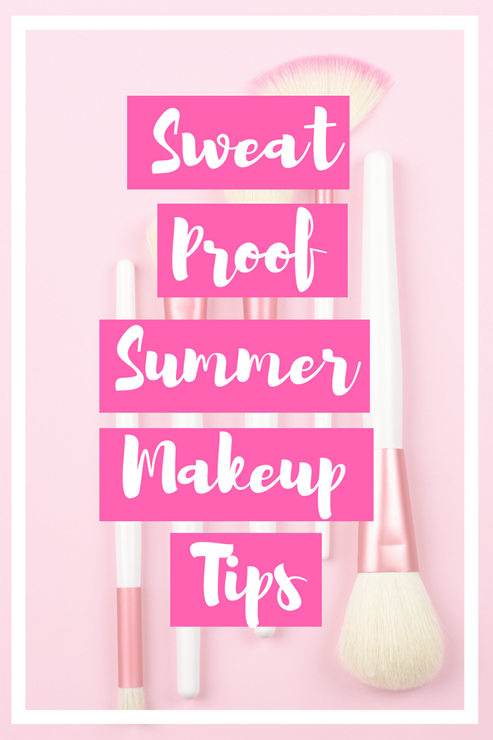 Summer Makeup Tips for Sweat Proof Makeup