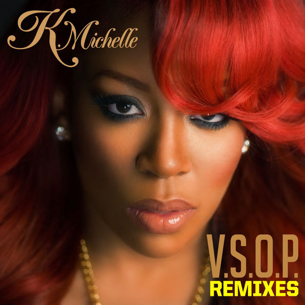 K. Michelle - V.S.O.P. Remixes - EP Cover