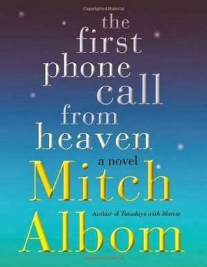 "The First Phone Call from Heaven"" by Mitch Albom – book cover"