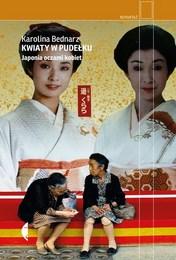 http://lubimyczytac.pl/ksiazka/4821139/kwiaty-w-pudelku-japonia-oczami-kobiet