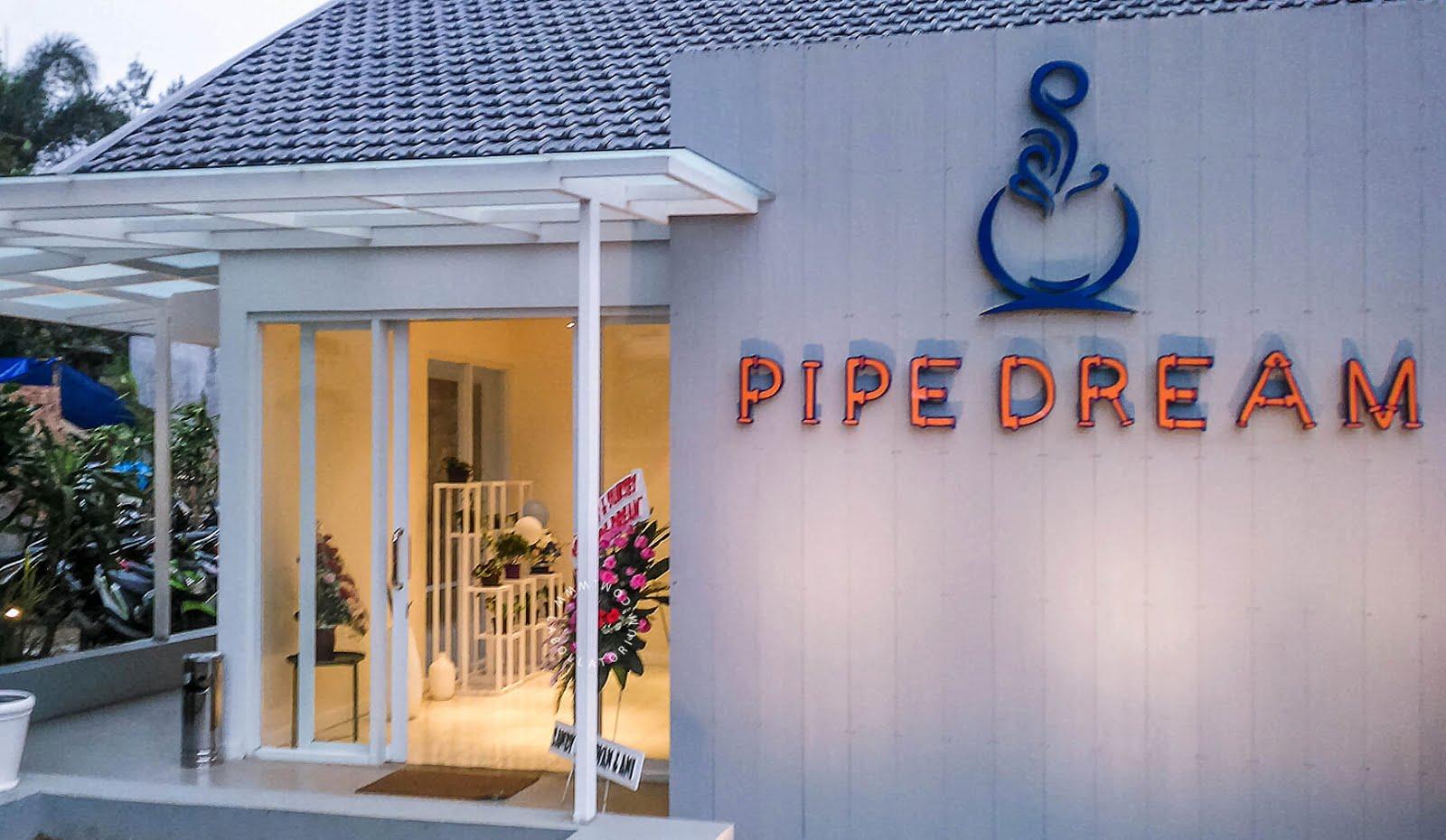 Pipe Dream - Tempat Nongkrong Terbaru, Sedang Hitz di Bandung