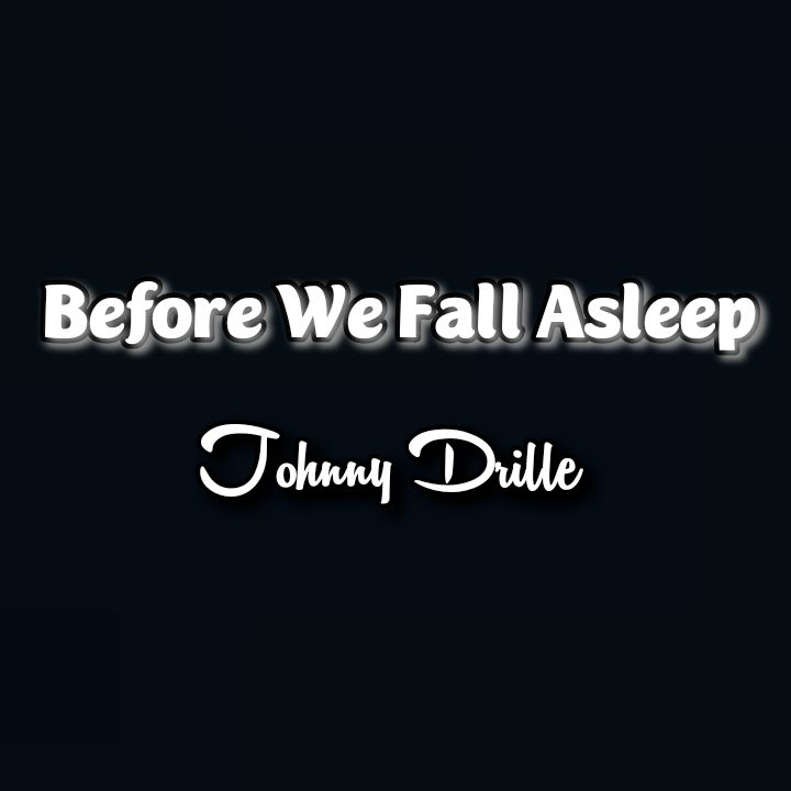 Johnny Drille's Music: Before We Fall Asleep (14-Track Album) - Songs: Loving is Harder, Ludo, Ova, Odo, In the Light, Clocks, Sister.. Streaming - MP3 Download