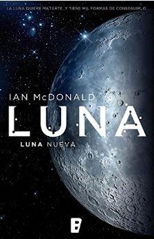 Luna-New-Moon-Ian-McDonald-Juego-de-Tronos-en-el-espacio