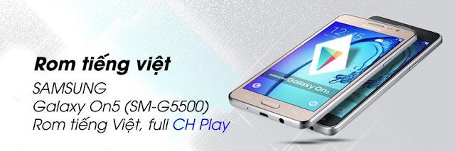 [On5] Rom tiếng Việt, full CH Play cho Galaxy On5 (SM-G5500)