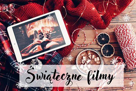 Musisz zobaczyć- Świąteczne filmy / blogmas2017