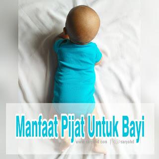 Manfaat Pijat Untuk Bayi