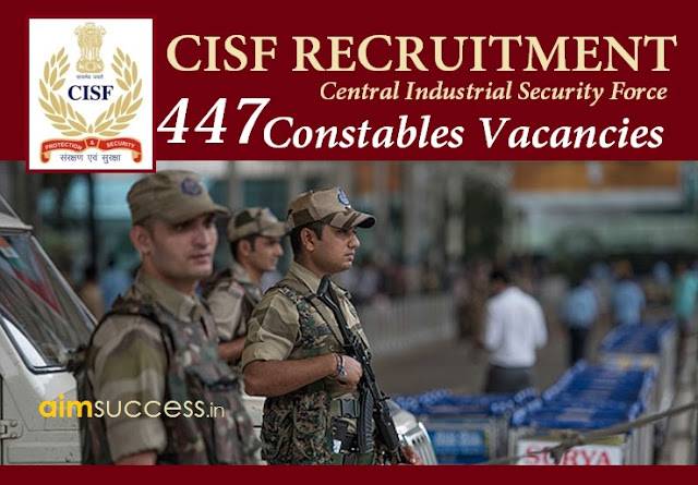 CISF Recruitment 2018: 447 Constables Vacancies