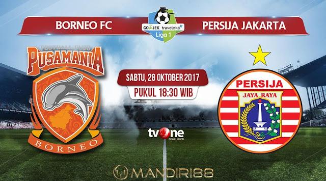 Pusamania Borneo FC Vs Persija Jakarta  Berita Terhangat Prediksi Bola : Pusamania Borneo FC Vs Persija Jakarta , Sabtu 28 Oktober 2017 Pukul 18.30 WIB @ TVONE